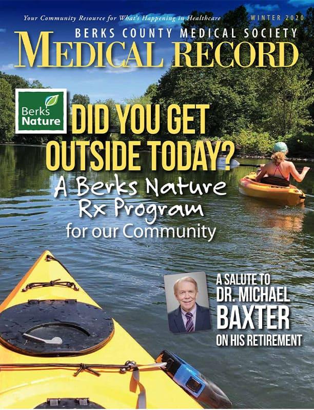 Berks County Medical Society Medical Record - Winter 2020